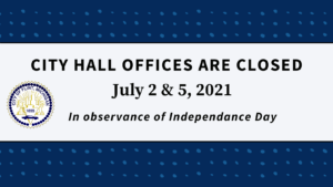 City Hall offices to close in observance of Independence Day